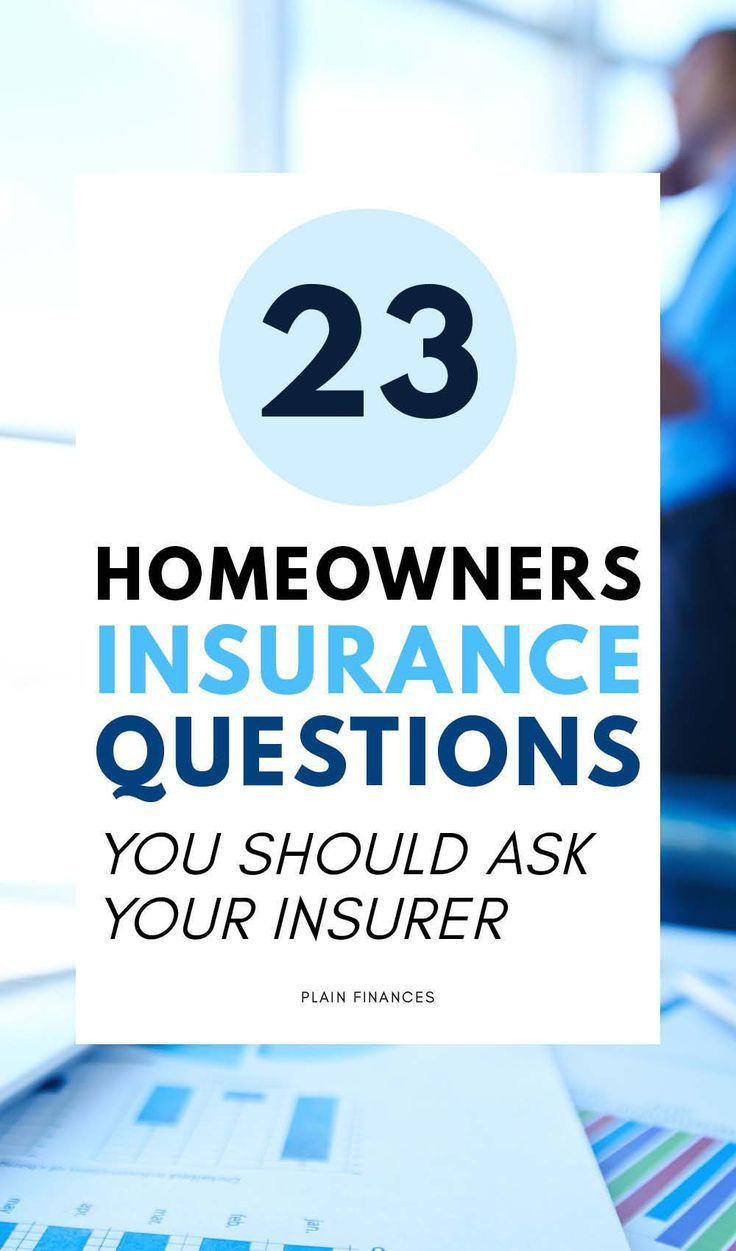 Find 23 questions you should ask your home insurance