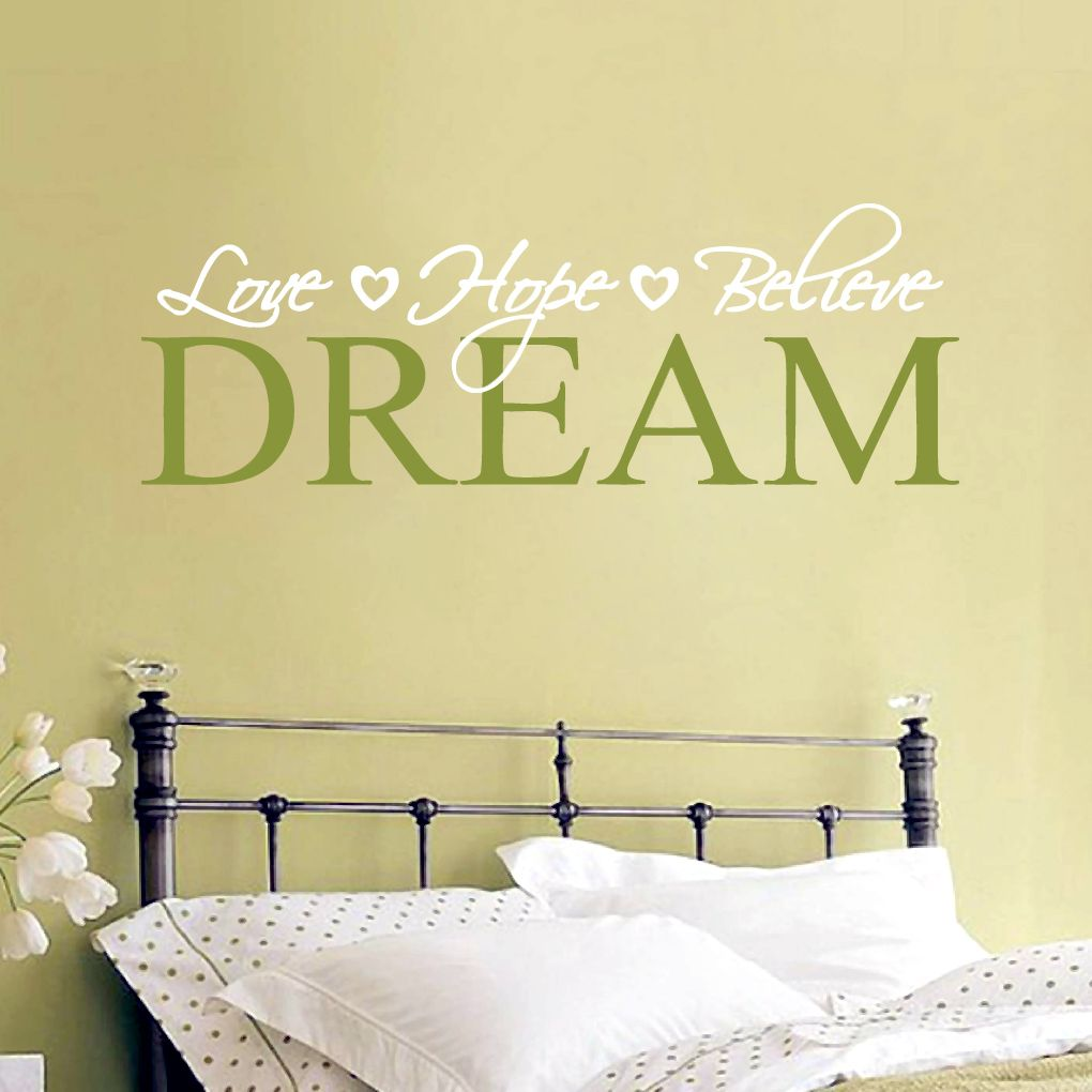 Love Hope Believe Dream Wall Decal | Dreaming quotes, Quote wall ...