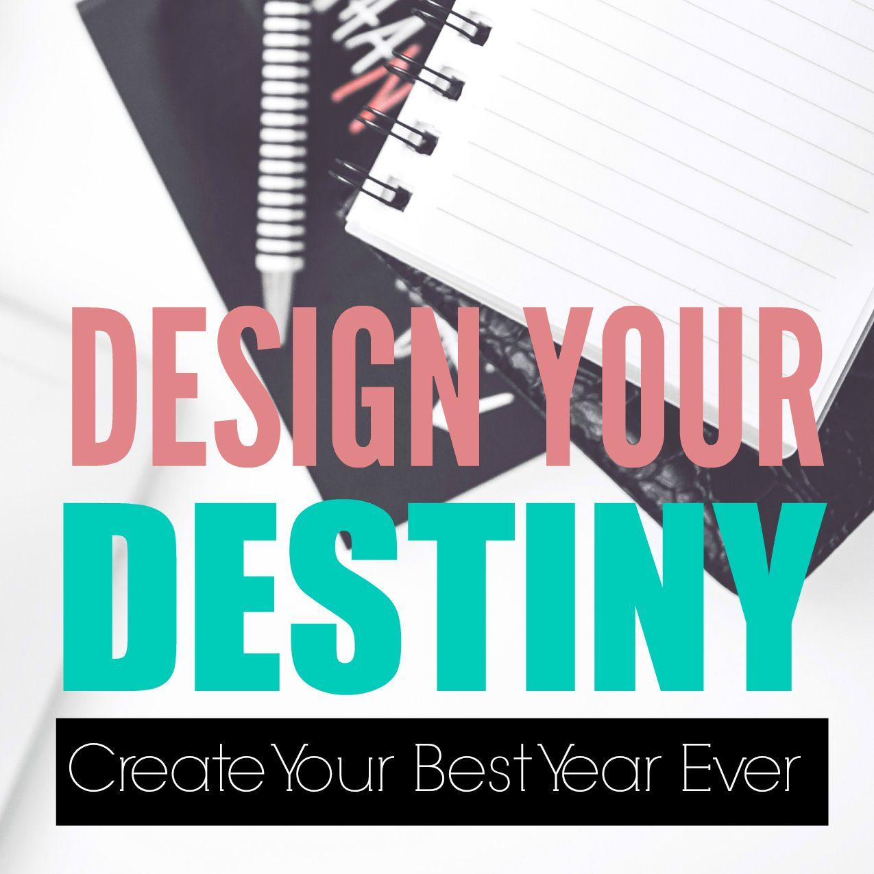 Design Your Destiny Goal Setting Workbook