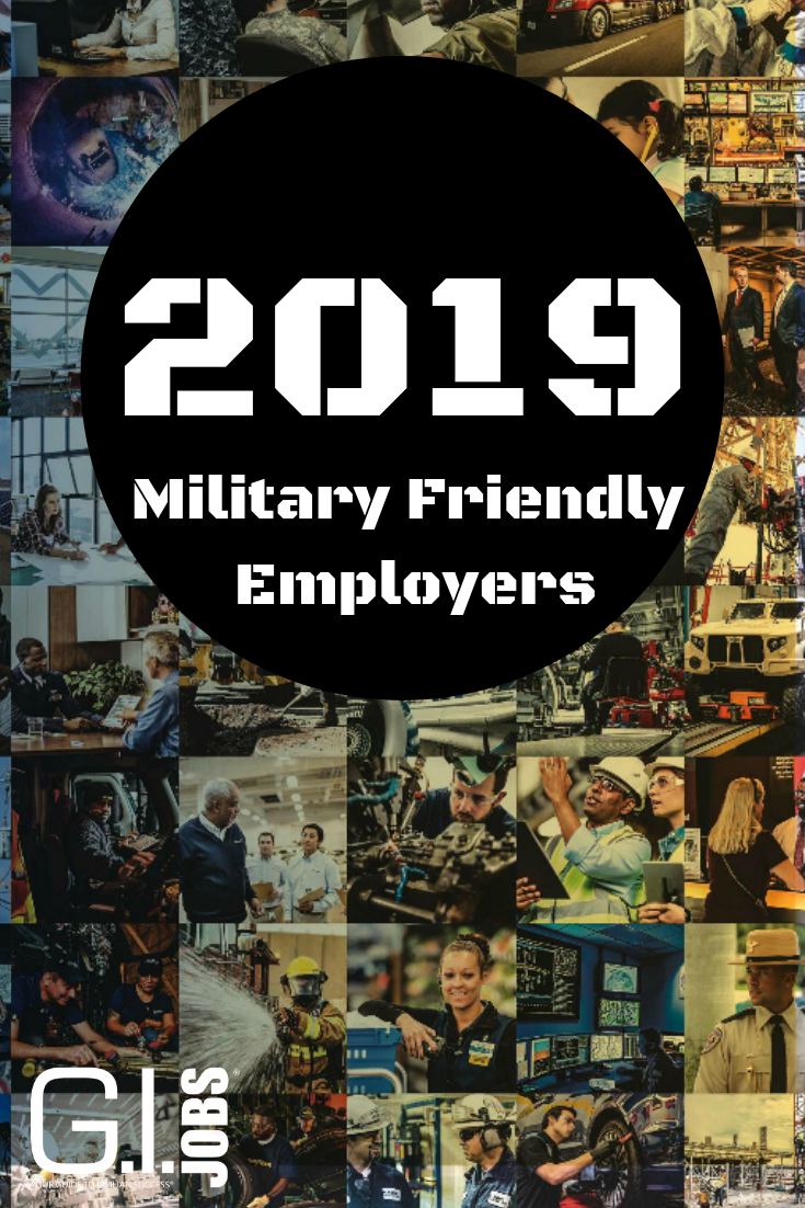 Your list of Military Friendly Employers 2019 Military