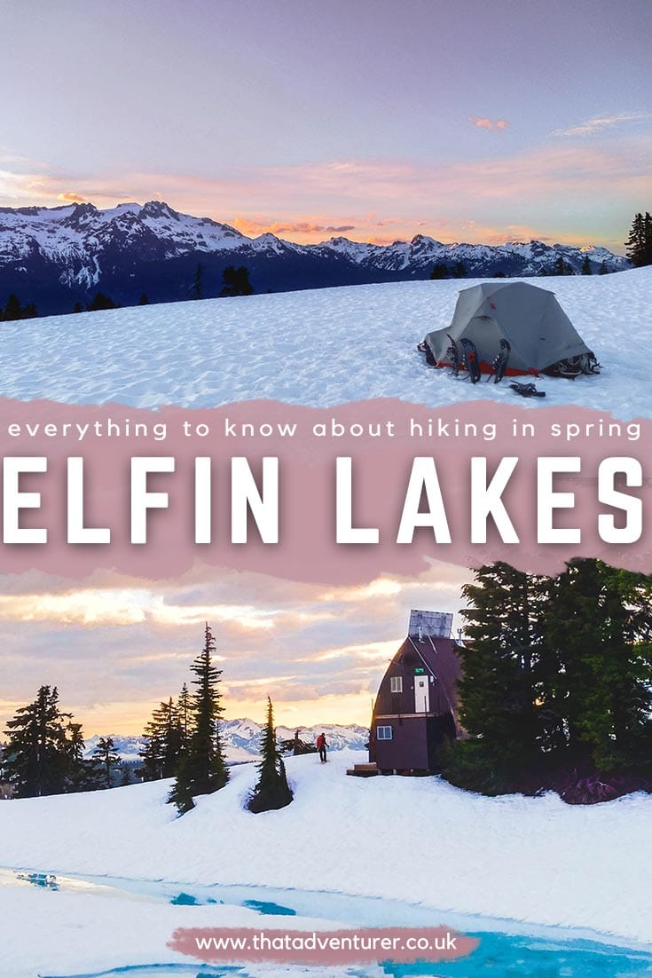 Elfin Lakes Hike In Spring In 2020 With Images Canada Travel