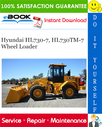 Hyundai Hl730 7 Hl730tm 7 Wheel Loader Service Repair Manual In 2020 Hyundai Repair Manuals Hydraulic Systems