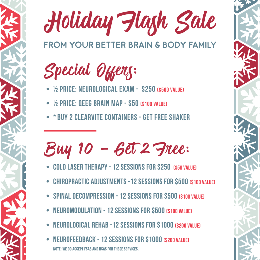 Don T Forget This Is The Last Week To Receive The Holiday Flash Sale Deals Call Email Or Come In The Office Cold Laser Therapy Laser Therapy Brain Mapping