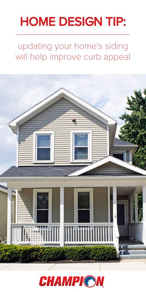 Did You Know That Updating Your Home S Siding Will Help Improve Curb Appeal Champion Provides High Quality Vinyl Solid House Siding Curb Appeal House Design