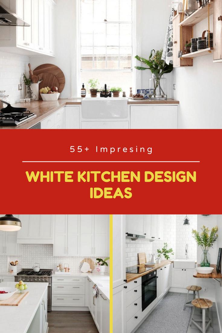 55 Impresing White Kitchen Design Ideas White Kitchen Design Kitchen Design White Kitchen Decor
