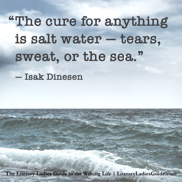 Quotes for Fun QUOTATION – Image : As the quote says – Description Famous quote by Isak Dinesen about salt water Sharing is love, sharing is everything