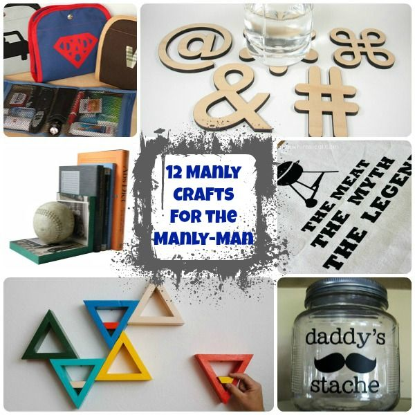 Manly Crafts for your Manly-Man Manly man, DIY Christmas and Craft