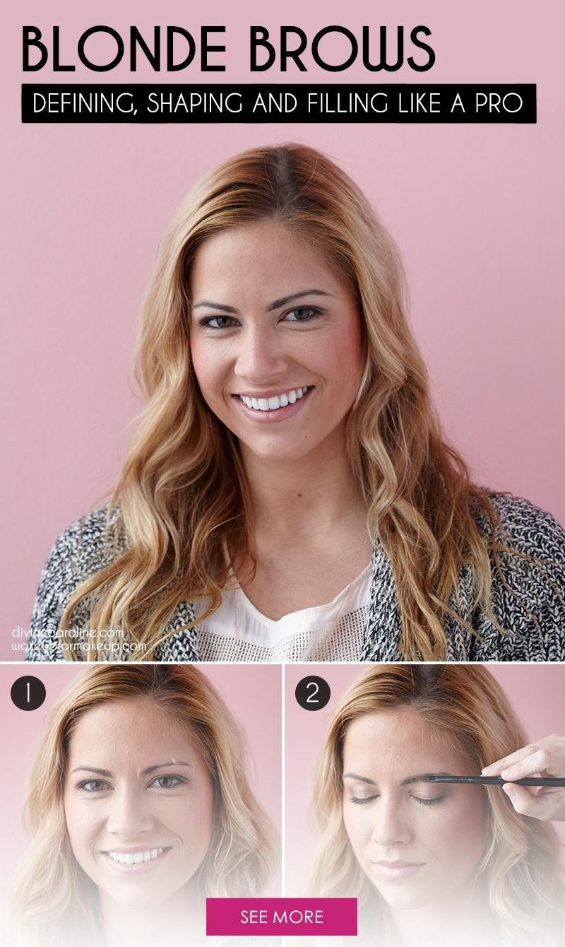 Blonde Eyebrows 101 Defining Shaping And Filling Like A Pro Blonde Eyebrows Beauty Tips For Hair Beauty Tips For Skin