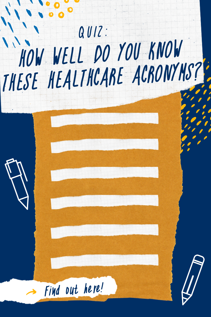 Quiz How Well Do You Know These Healthcare Acronyms Health