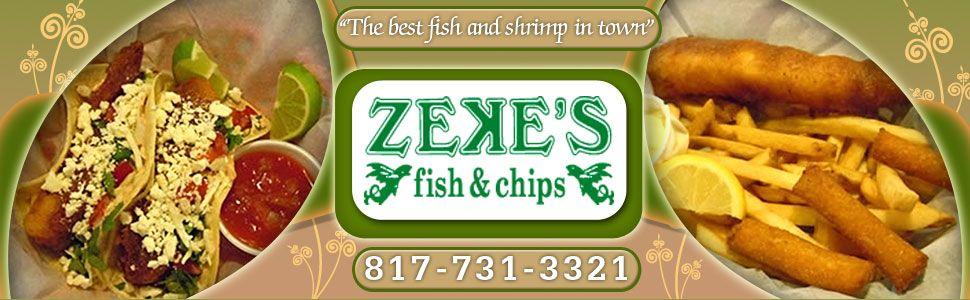 Zeke's Fish & Chips Menu | Fort Worth, TX | Seafood Restaurant