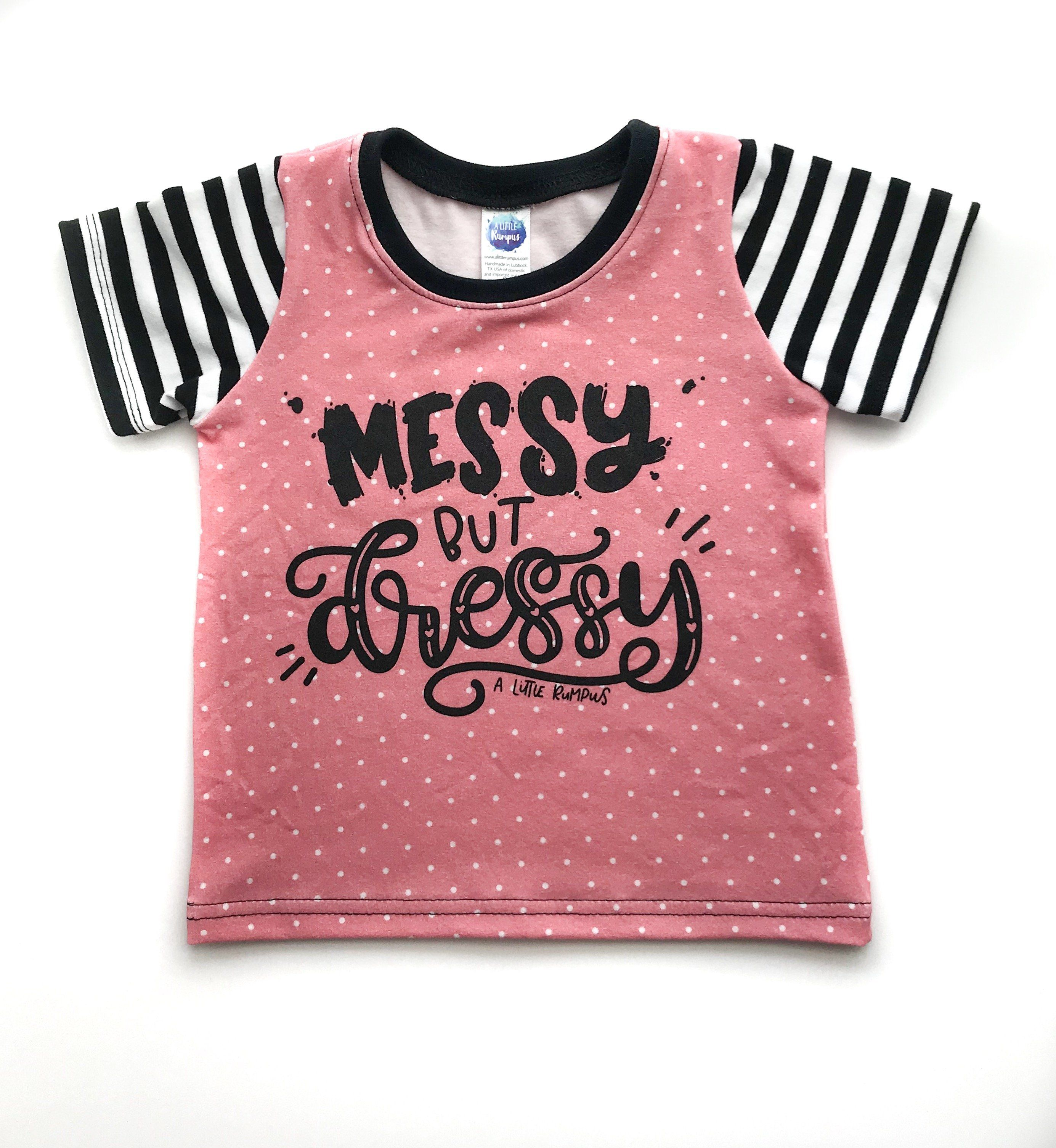 dee936f28ee4 A Little Rumpus exclusive design! Messy but Dressy is the epitome of ...