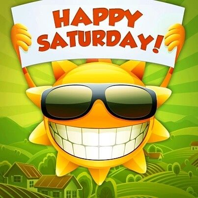 Happy Saturday quotes sun days of the week saturday saturday quotes