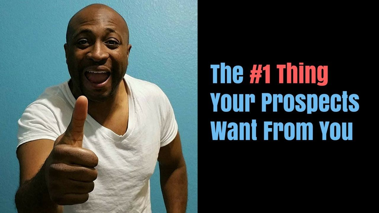 The #1 Thing Your Prospects Want From You