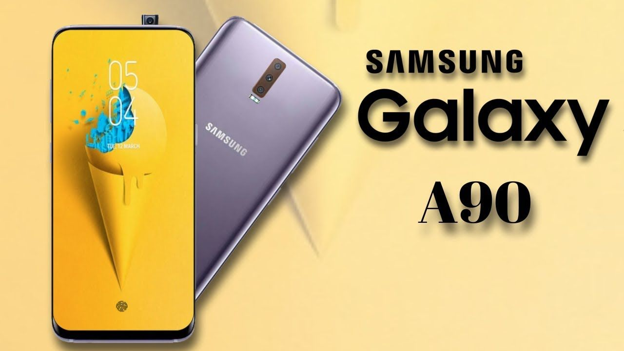 Samsung Galaxy A90 Launch Date, Price, Official Look, Specs, First