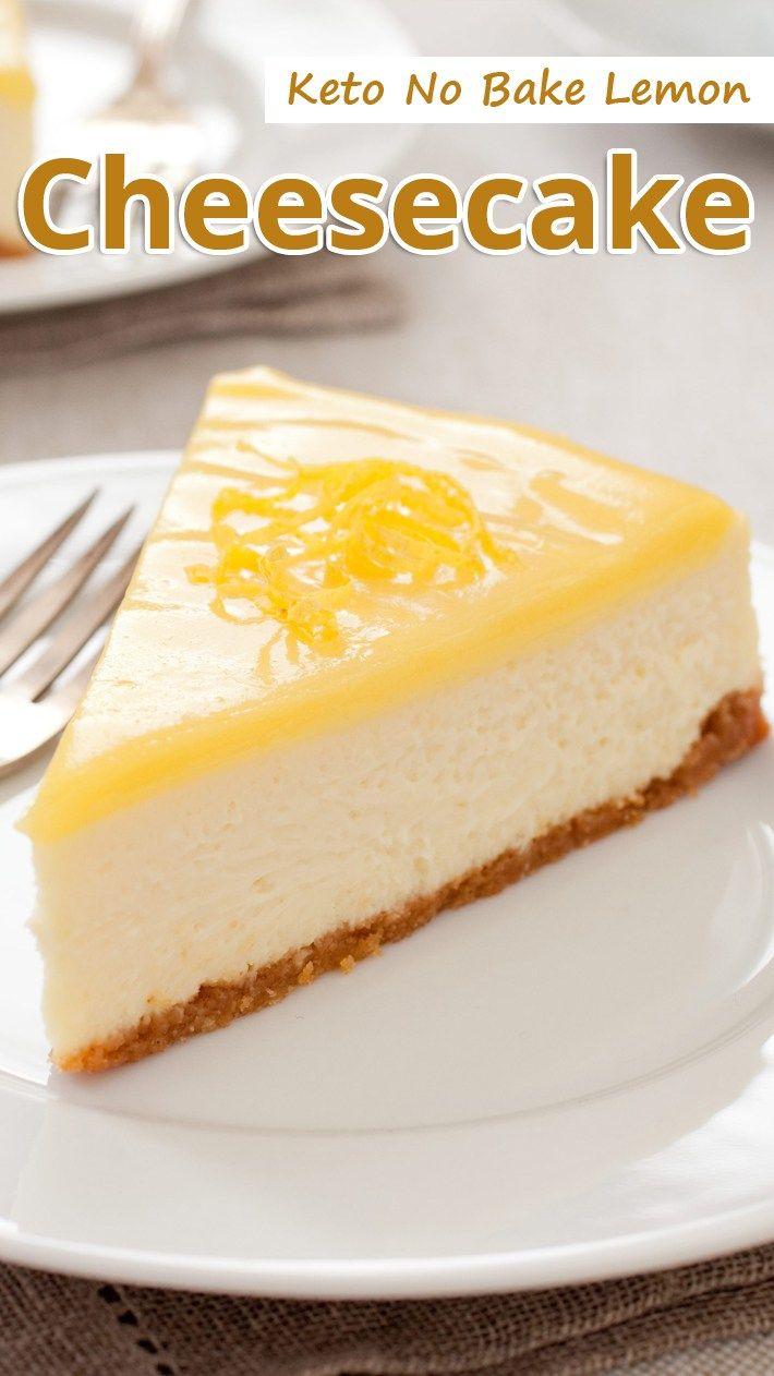 Keto No Bake Lemon Cheesecake Recommended Tips Recipe Lemon Cheesecake Recipes Low Carb Cheesecake Recipe Keto Dessert Recipes