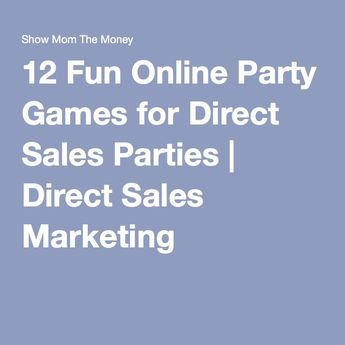 12 Fun Online Party Games For Direct Sales Parties Direct Sales
