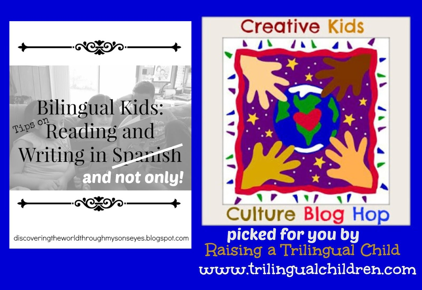 Creative Kids Culture Blog Hop #37: Bilingual Kids: Reading and Writing