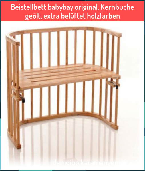 Beistellbett Babybay Original Kernbuche Ge Lt Extra Bel Ftet Holzfarben Beistellbett Babybay Original Kernbuch In 2020 Co Sleeping Cot Sleeping Cots Outdoor Decor