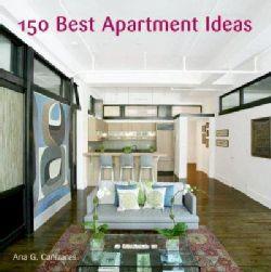 150 Best Apartment Ideas (Hardcover)