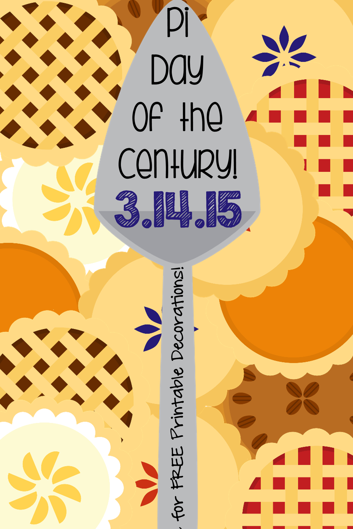 3 14 15 Pi Day Of The Century It S Going To Be Huge Find Lesson Activities And Free Printable Decorations To C School Celebration 4th Grade Math Happy Pi Day [ 1800 x 1200 Pixel ]
