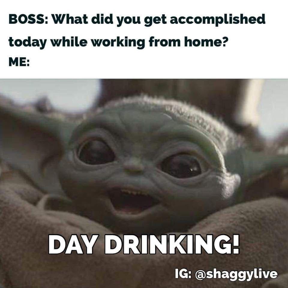 Baby Yoda Day Drinking Yoda Funny Yoda Meme Yoda Quotes