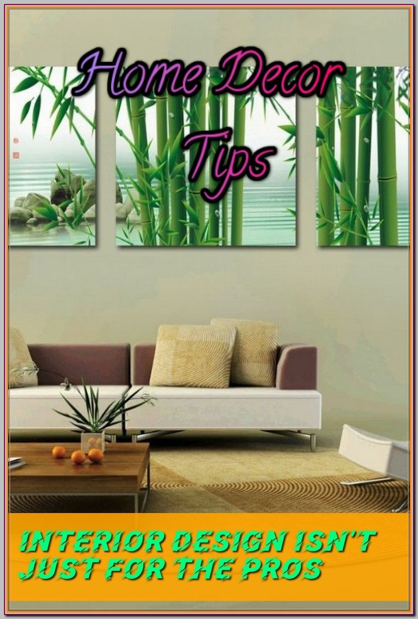 Excellent Home Decor Tips For Making Your Home Look Fabulous Home Decor Tips Home Deco