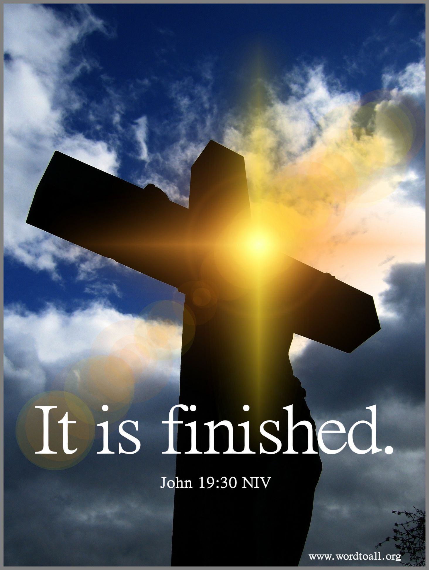 It is finished. John 19:30 NIV #Easter #Jesus #wordtoall | Spring quotes, Jesus pictures, Jesus