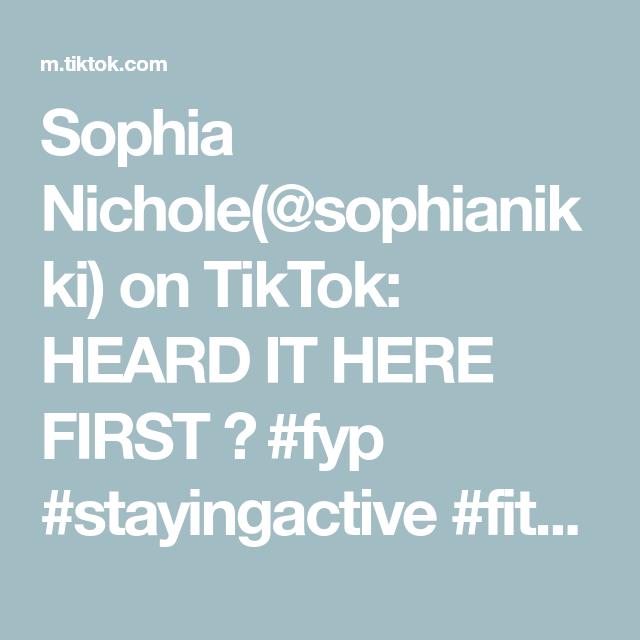 Sophia Nichole(@sophianikki) on TikTok: HEARD IT HERE FIRST 😉 #fyp #stayingactive #fitnesstips #abs #abworkout #keepingactive #coreworkout