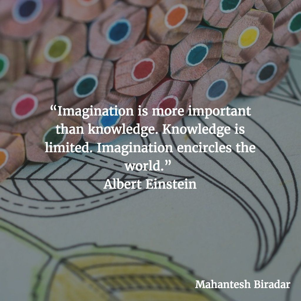 Explore The World Quotes Imagination Is More Important Than Knowledgeknowledge Is Limited