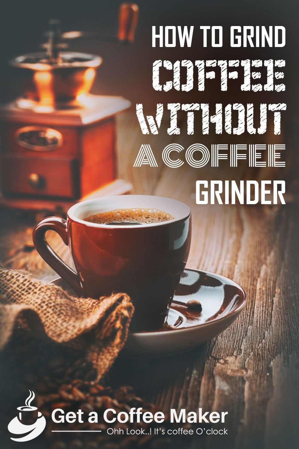 How to Grind Coffee in a simplistic way without a Coffee