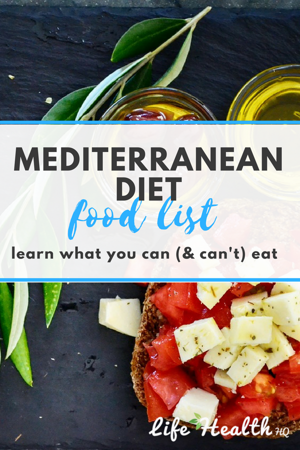 Mediterranean Diet Food List: What You Can & Can't Eat