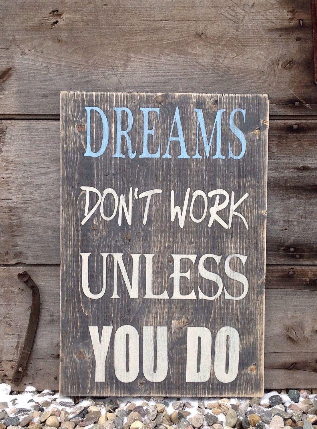 Country Decor Wood Signs Unique Dreams Don't Work Unless You Do Rustic Wood Country Decor Wood 2018