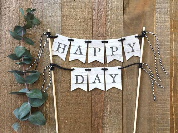 Faux Shiplap Farmhouse Style Birthday Cake Topper This Adorable Happy Day Is The Perfect