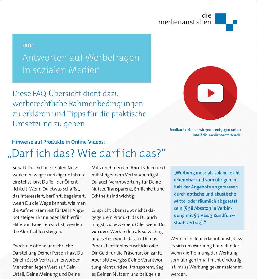FAQs - Antworten auf Werbefragen in sozialen Medien / YouTube – http://die-medienanstalten.de/fileadmin/Download/Publikationen/FAQ-Flyer_Werbung_Social_Media.pdf (PDF, 86 kb)