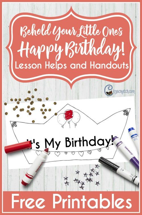 Behold Your Little Ones Mini-lesson: Happy Birthday!