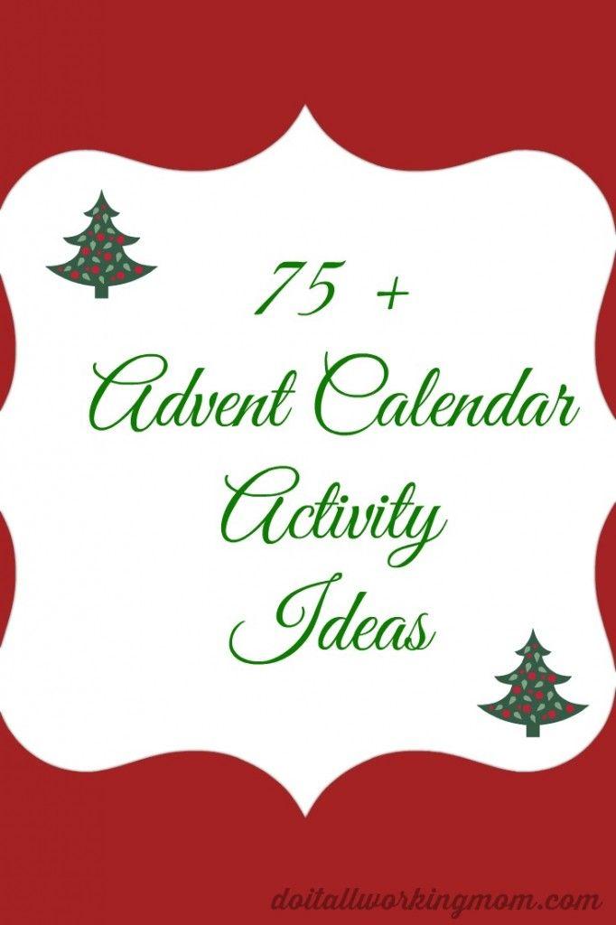 75+ Advent Calendar Activity Ideas Advent calendar activities