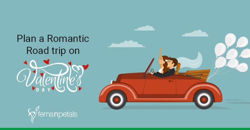 Fernsnpetals Blog Valentineblog Romantictrip Trips Roadtripideas Valentineideas Vacationideas Crushmemes Crushquotes C Romantic Road Road Trip Trip