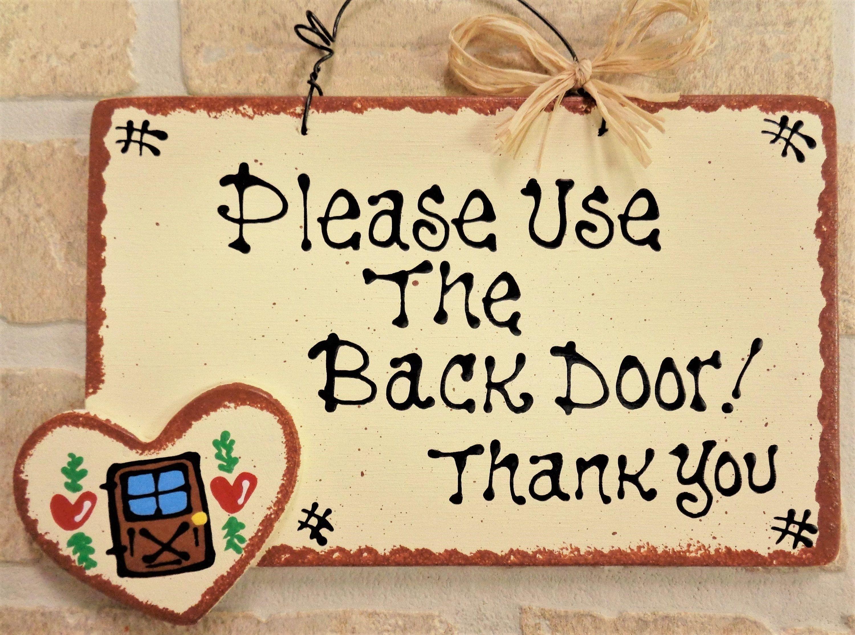 Please Use The Back Door Sign Country Wood Crafts Porch Hanger Etsy Country Wood Crafts Wooden Door Hangers Door Signs