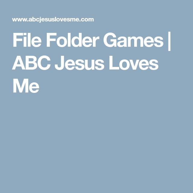 File Folder Games | ABC Jesus Loves Me | File folder games | File