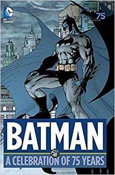 tlcharger batman a celebration of 75 years by author - Batman Gratuit