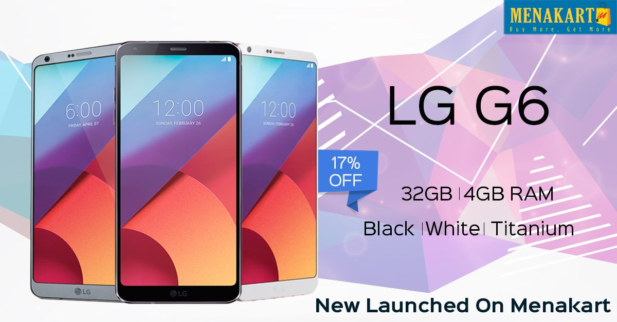 New Launched #LG G6 mobile phones with different colors