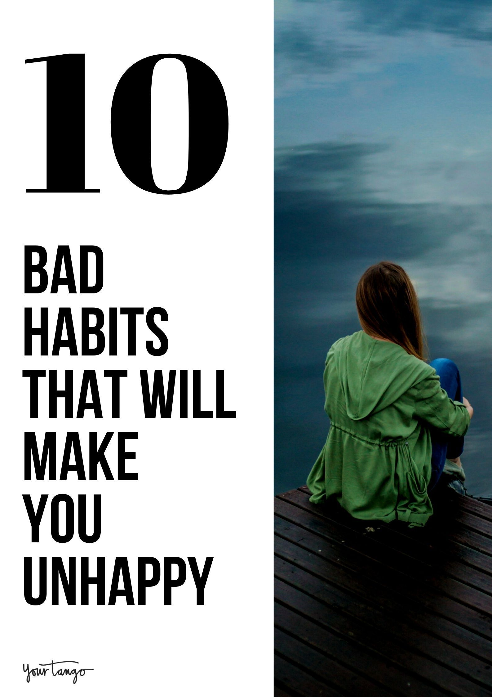 If You Keep Up These 10 Habits You Will Never Be Happy In 2021 Unhappy People How Are You Feeling Habits