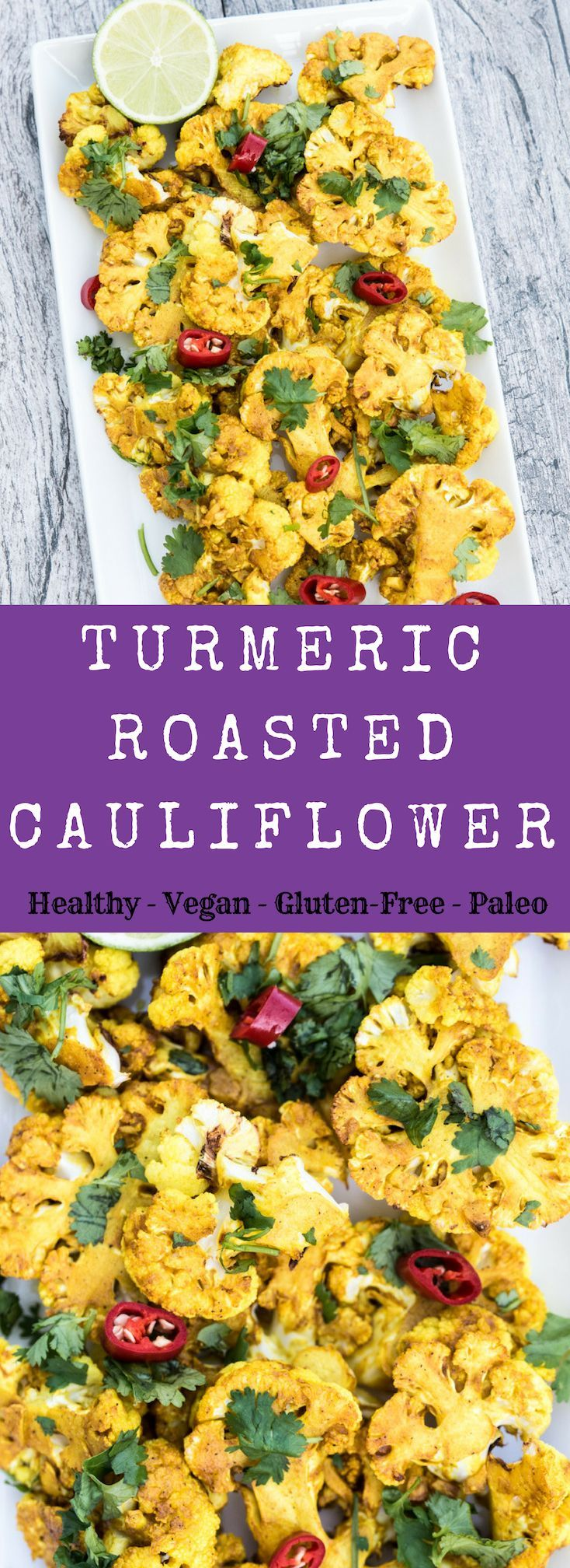 Easy Healthy Oven Baked Turmeric Roasted Cauliflower Steaks And Florets Made Cauliflower Steaks Recipes Indian Cauliflower Recipes Baked Cauliflower Recipe