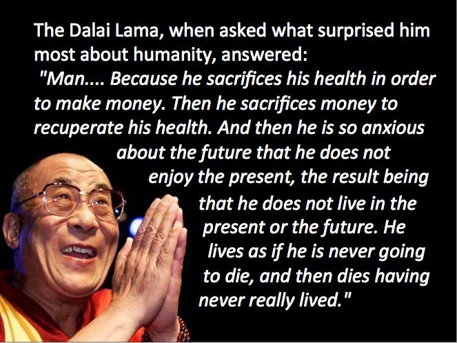 dalai lama quote // | Dalai lama quotes, Money quotes, Dalai lama