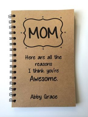 Birthday Gift To Mom Mothers Day Notebook From Daughter Son Thank You Journal Personalized For