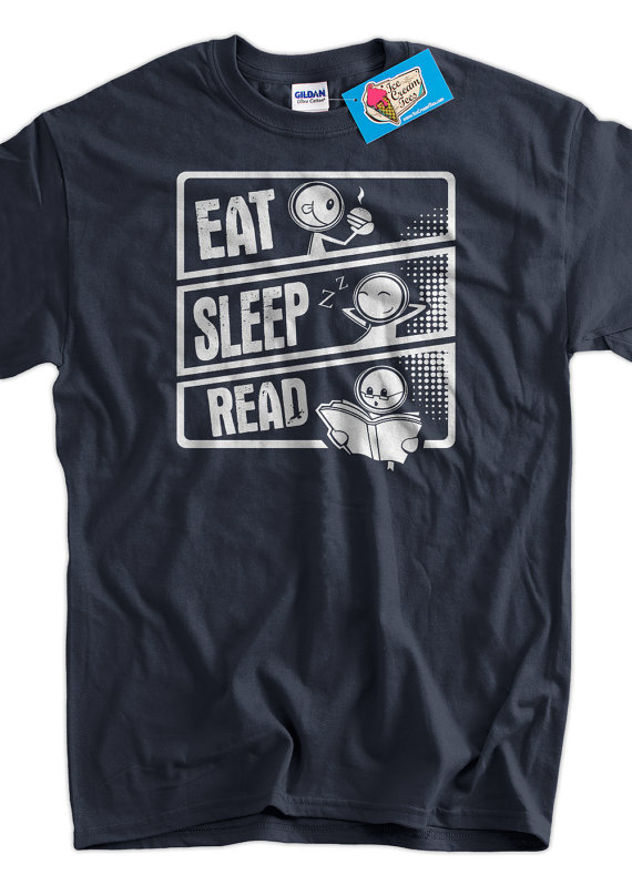 2bcafeed0 Eat Sleep Read TShirt Reading Books Literacy by IceCreamTees, $14.99 My T  Shirt, Tee