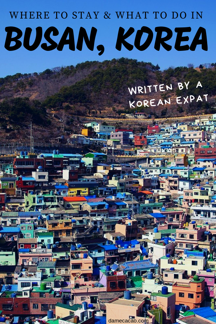 Where To Stay In Busan + Itinerary From A Local (Interactive Map) There's a reason Busan is such a popular weekend getaway for Korean locals and expats. So when deciding where to stay in Busan or what to do when you're there, look no further than this mega guide, written by an expat who's fallen hard for Busan's charms. Map & 2 Day Itinerary included, of course!  