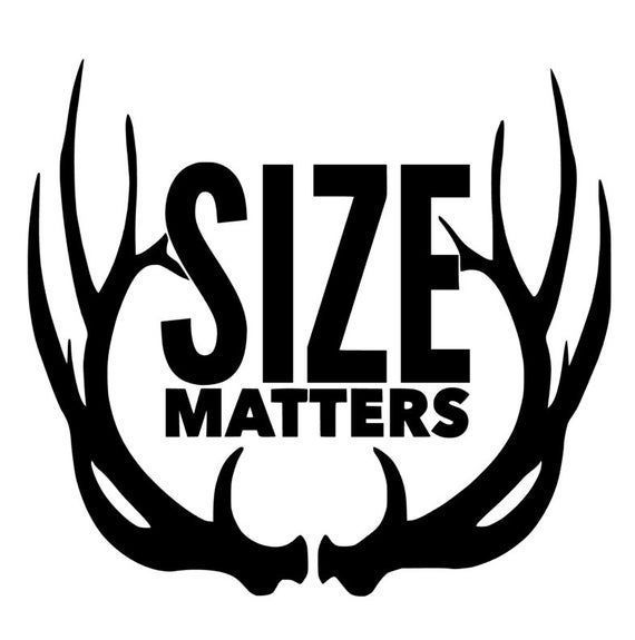 Size Matters Window Decal, Hunting Decal, Hunting Truck Decal, Man Cave Decal, Gifts For Men, Deer Decal For Trucks -   -