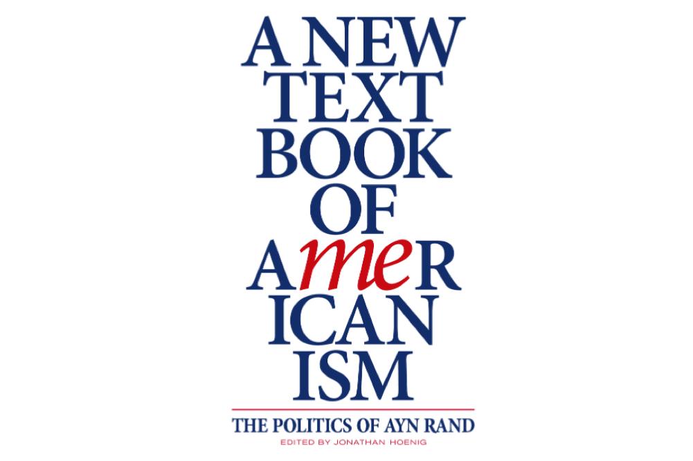 Book A New Textbook Of Americanism Scott Holleran Objectivist Ayn Rand Essays