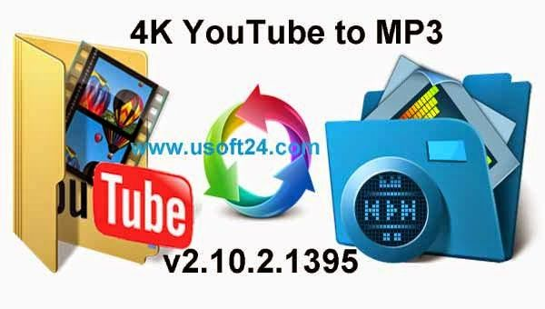 4K YouTube to MP3 2.10.2 + Patch + Portable Final 2015